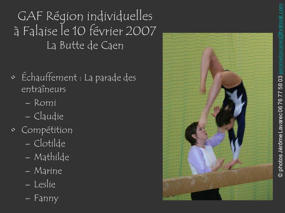 © photos Jérôme Lavarec 06 76 77 58 03 jeromelavarec@hotmail.comjeromelavarec@hotmail.com GAF Région individuelles à Falaise le 10 février 2007 La But