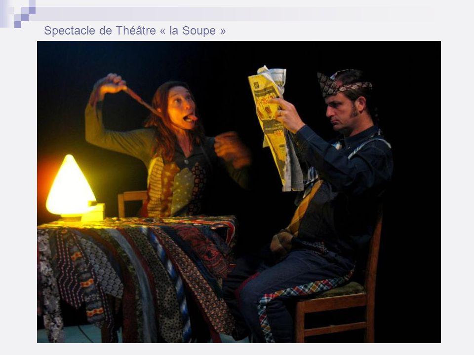 Spectacle de Théâtre « la Soupe »