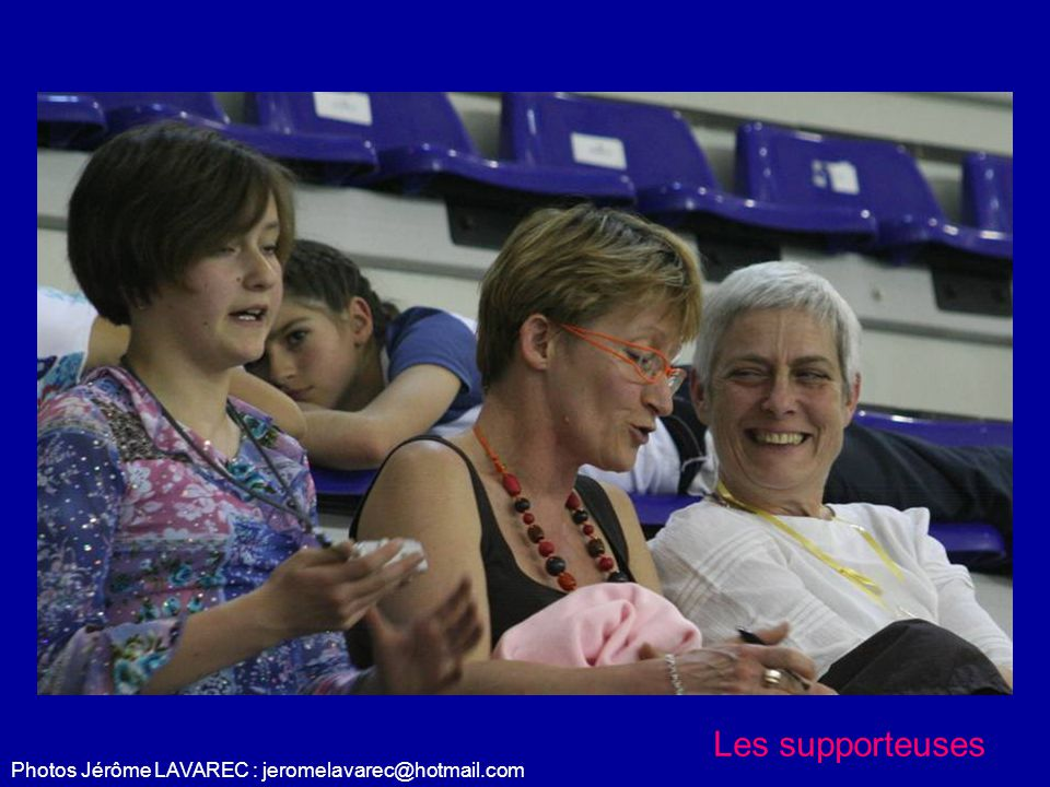 Photos Jérôme LAVAREC : jeromelavarec@hotmail.com Les supporteuses