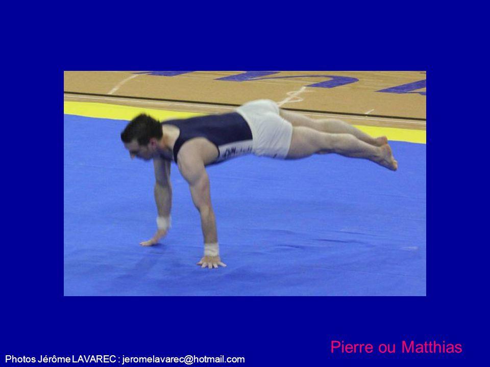 Photos Jérôme LAVAREC : jeromelavarec@hotmail.com Pierre ou Matthias