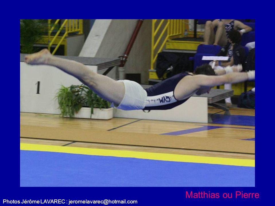 Photos Jérôme LAVAREC : jeromelavarec@hotmail.com Matthias ou Pierre