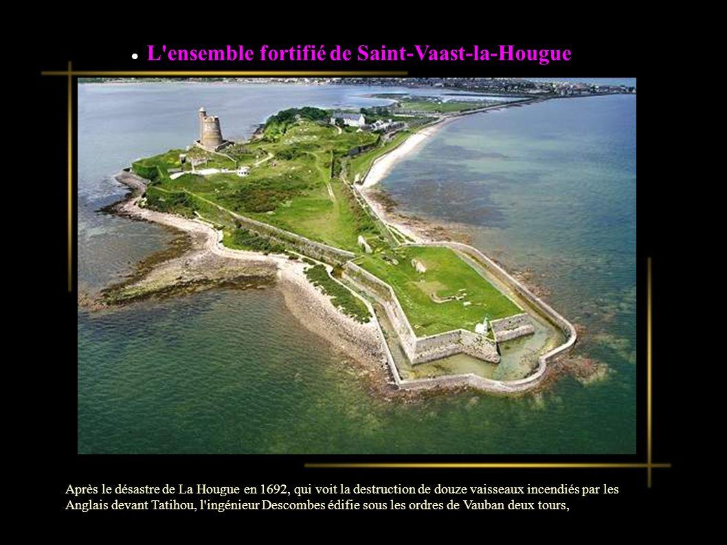 Après le désastre de La Hougue en 1692, qui voit la destruction de douze vaisseaux incendiés par les Anglais devant Tatihou, l ingénieur Descombes édifie sous les ordres de Vauban deux tours, l une sur la presqu île de Saint-Vaast et l autr e sur l île de Tatihou, accessible à marée basse.