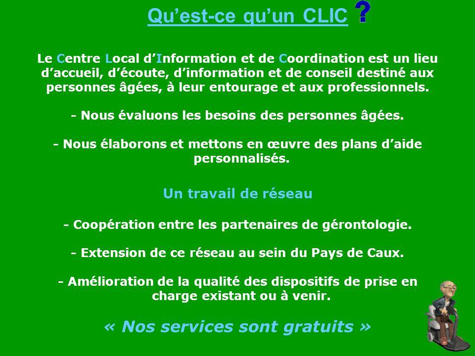 Quest-ce quun CLIC Le Centre Local dInformation et de Coordination est un lieu daccueil, découte, dinformation et de conseil destiné aux personnes âgé