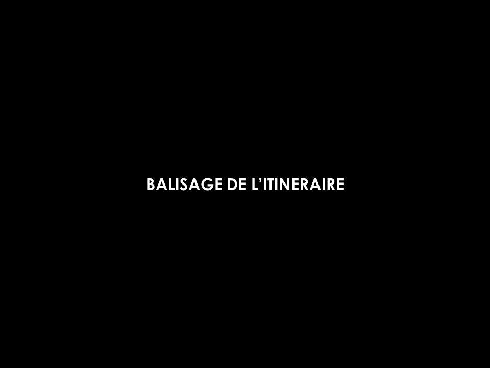 BALISAGE DE LITINERAIRE