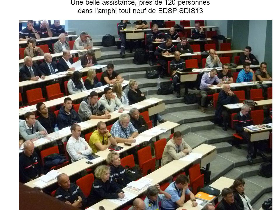 Une belle assistance, près de 120 personnes dans lamphi tout neuf de EDSP SDIS13