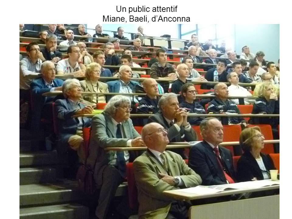 Un public attentif Miane, Baeli, dAnconna