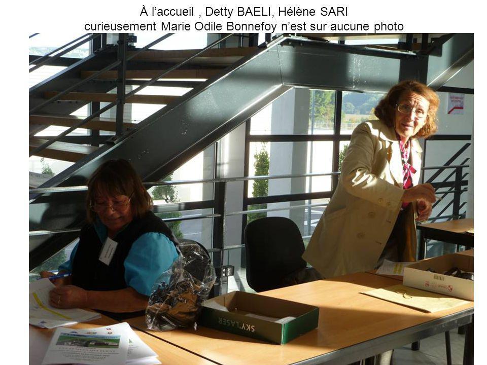 À laccueil, Detty BAELI, Hélène SARI curieusement Marie Odile Bonnefoy nest sur aucune photo