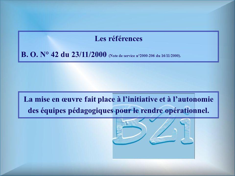 Les références B.O. N° 42 du 23/11/2000 (Note de service n°2000-206 du 16/11/2000).