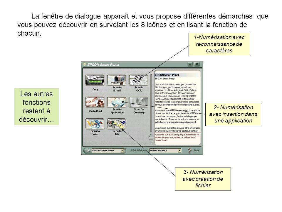La fenêtre de dialogue apparaît et vous propose différentes démarches que vous pouvez découvrir en survolant les 8 icônes et en lisant la fonction de chacun.