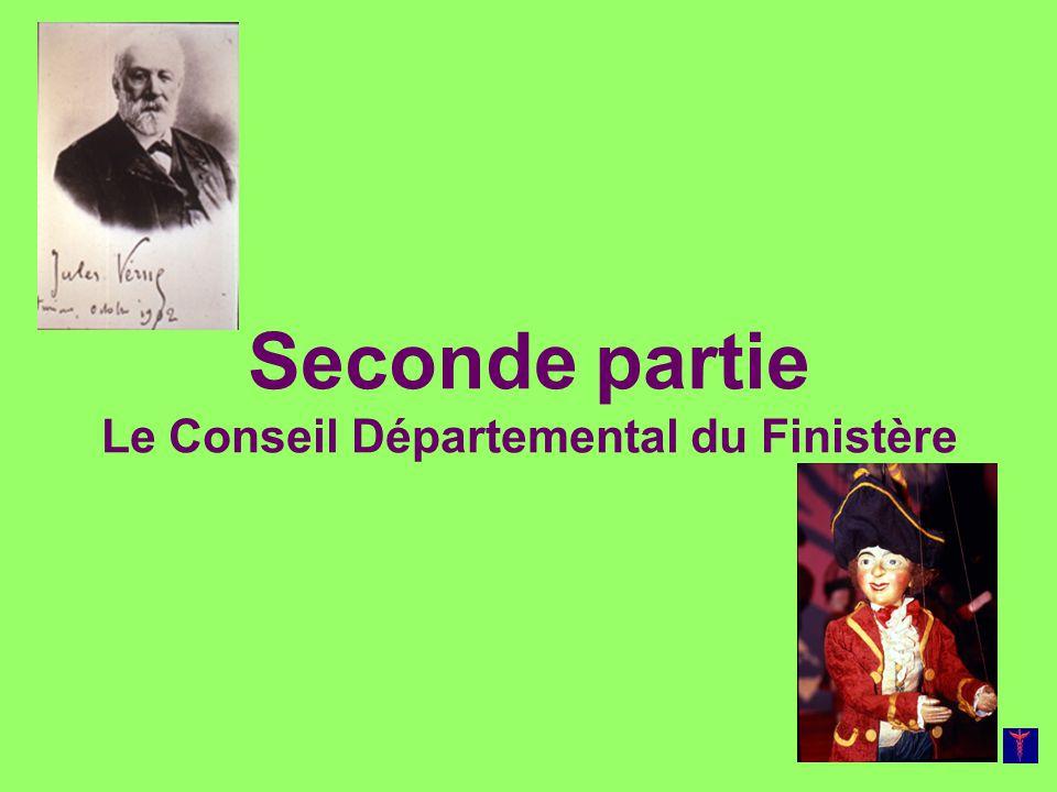 Seconde partie Le Conseil Départemental du Finistère