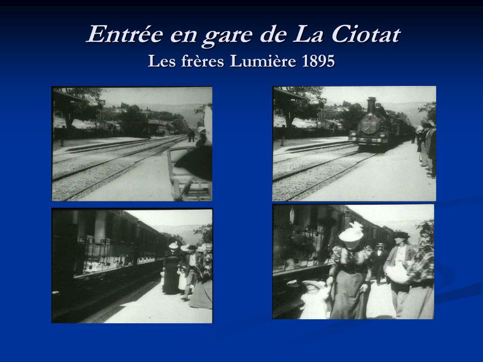 Entrée en gare de La Ciotat Les frères Lumière 1895