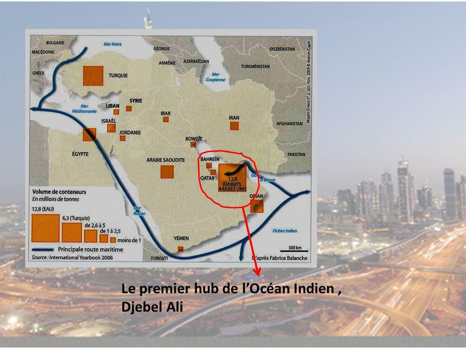 Le premier hub de lOcéan Indien, Djebel Ali