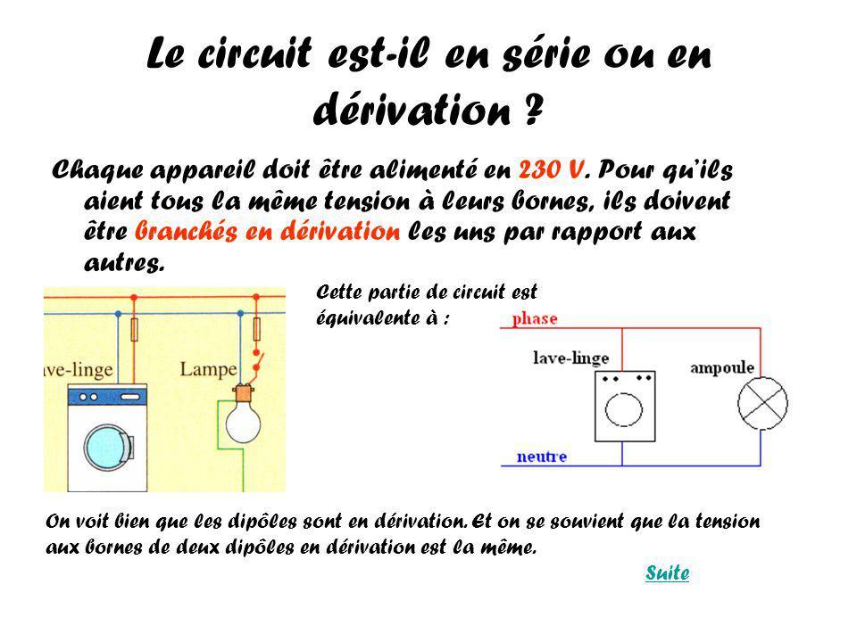 Le circuit est-il en série ou en dérivation .Chaque appareil doit être alimenté en 230 V.
