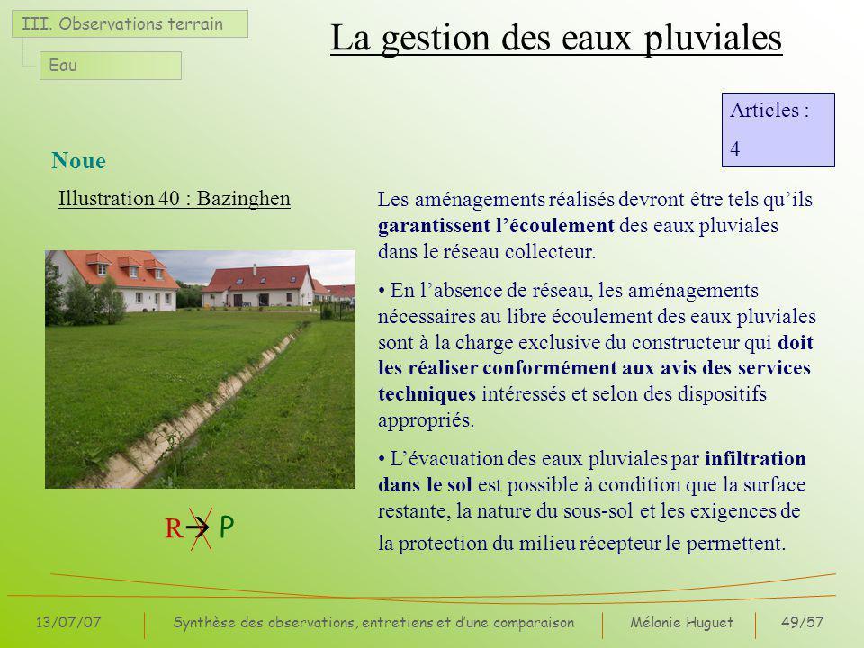 Mélanie Huguet49/57 13/07/07Synthèse des observations, entretiens et dune comparaison Noue III.