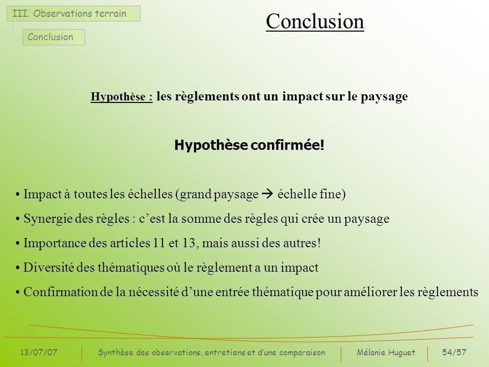 Mélanie Huguet54/57 13/07/07Synthèse des observations, entretiens et dune comparaison III.