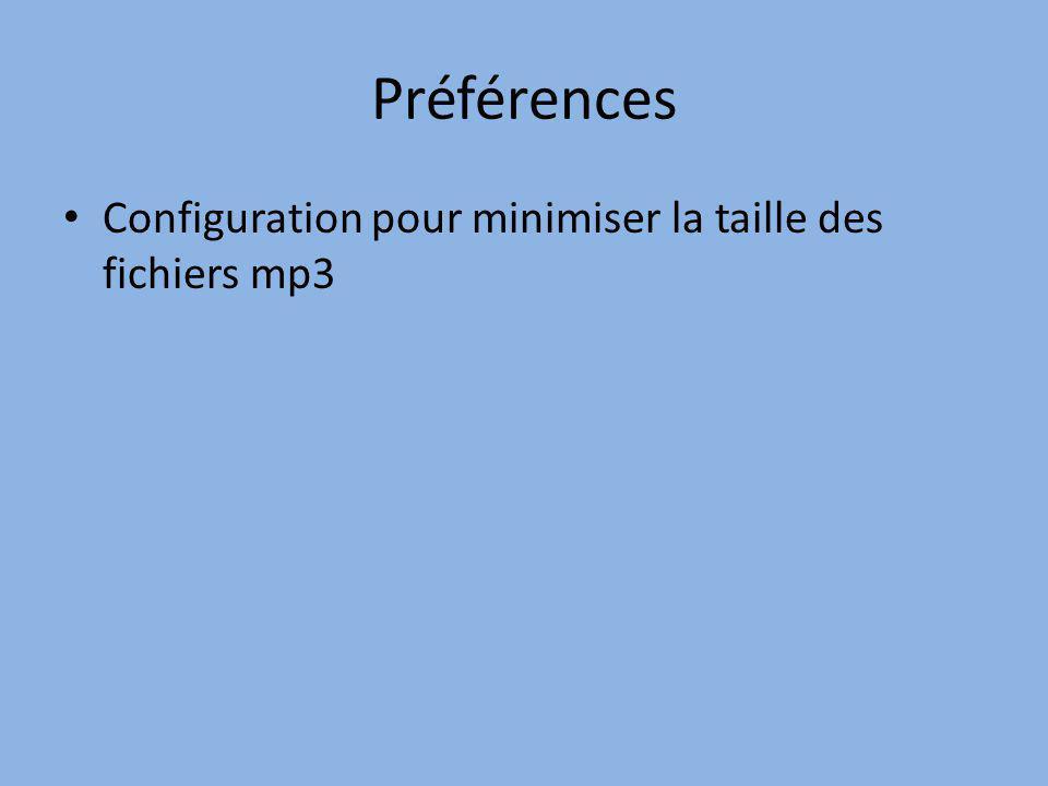 Préférences Configuration pour minimiser la taille des fichiers mp3