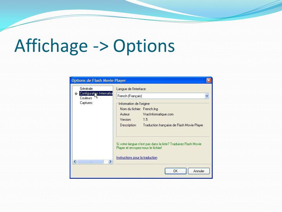 Affichage -> Options
