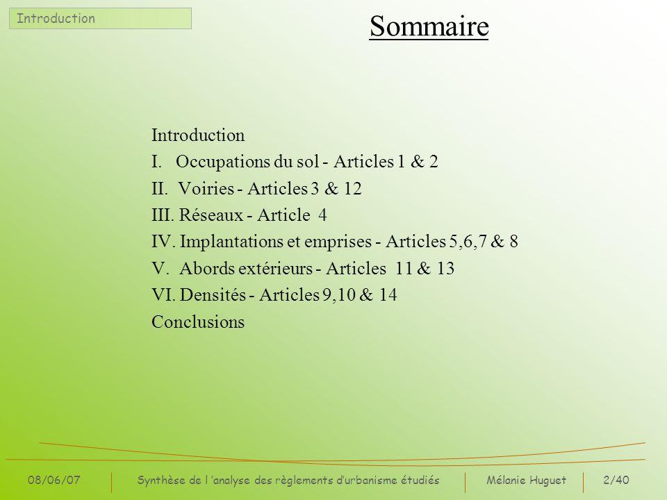 Mélanie Huguet2/40 08/06/07Synthèse de l analyse des règlements durbanisme étudiés Sommaire Introduction I. Occupations du sol - Articles 1 & 2 II. Vo