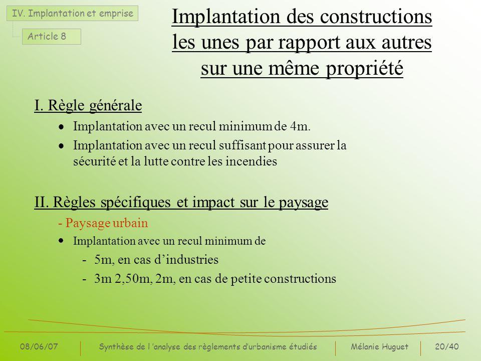 Mélanie Huguet20/40 08/06/07Synthèse de l analyse des règlements durbanisme étudiés Implantation des constructions les unes par rapport aux autres sur