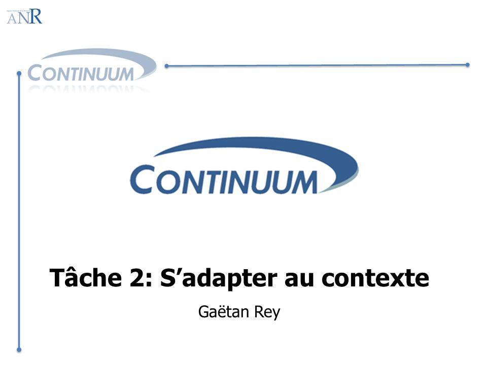 Tâche 2: Sadapter au contexte Gaëtan Rey