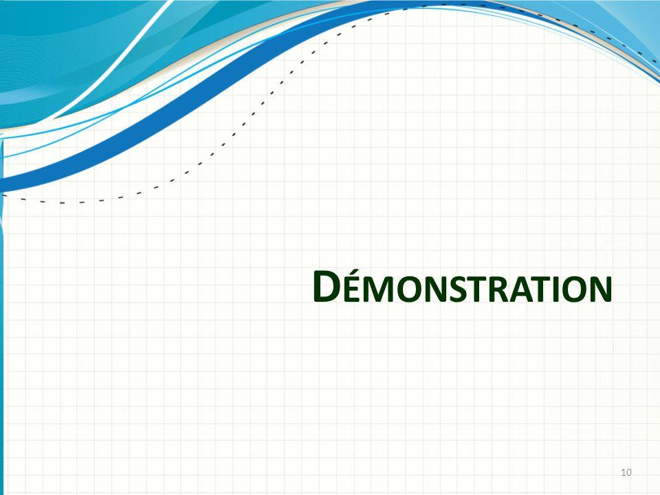 D ÉMONSTRATION 10