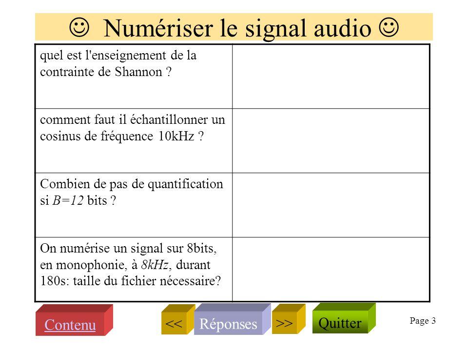 Page 2 Introduction au module SSI Définir le décibel, exprimer la valeur 1000 en dB Le son est-il un signal électrique ? Quappelle ton signal en temps