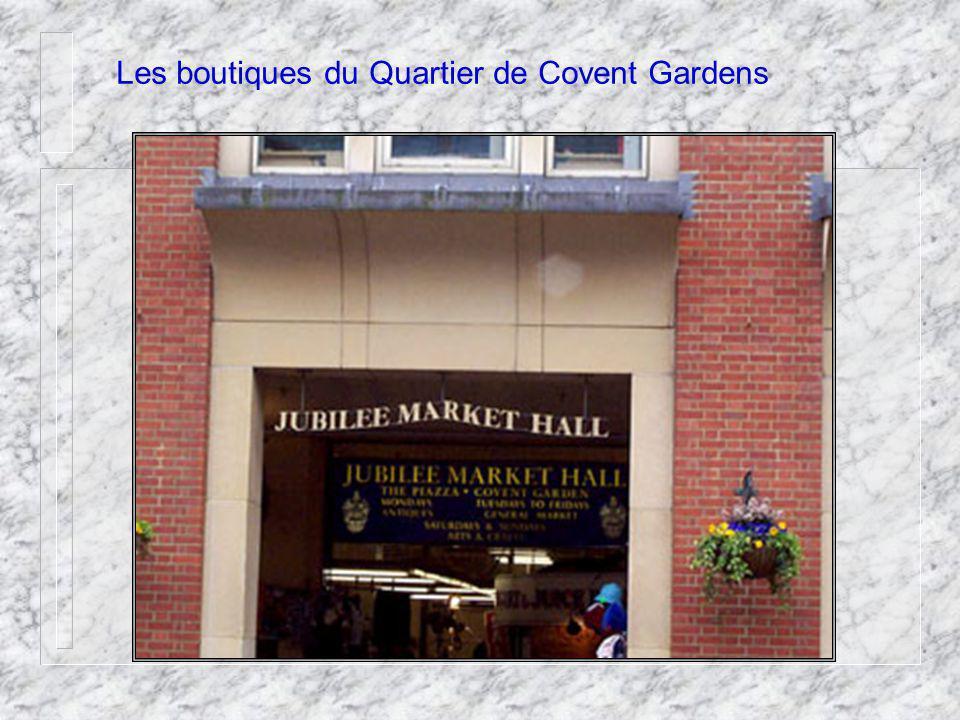 Les boutiques du Quartier de Covent Gardens