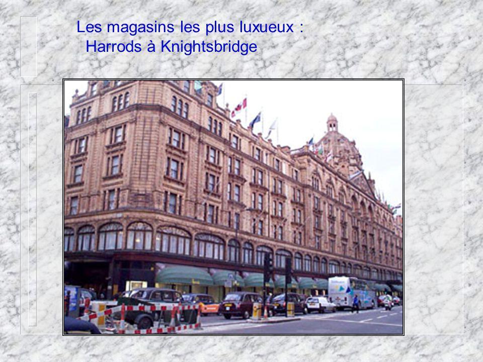 Les magasins les plus luxueux : Harrods à Knightsbridge