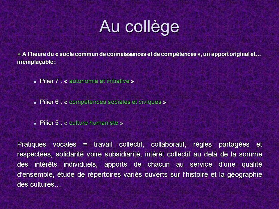 Au collège A lheure du « socle commun de connaissances et de compétences », un apport original et… irremplaçable : A lheure du « socle commun de conna