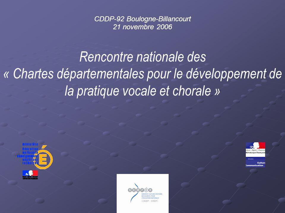 Rencontre nationale des « Chartes départementales pour le développement de la pratique vocale et chorale » CDDP-92 Boulogne-Billancourt 21 novembre 20