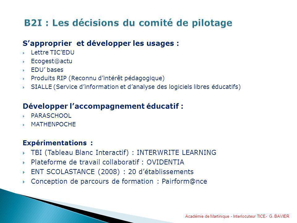 Sapproprier et développer les usages : Lettre TICEDU Ecogest@actu EDU bases Produits RIP (Reconnu dintérêt pédagogique) SIALLE (Service dinformation e