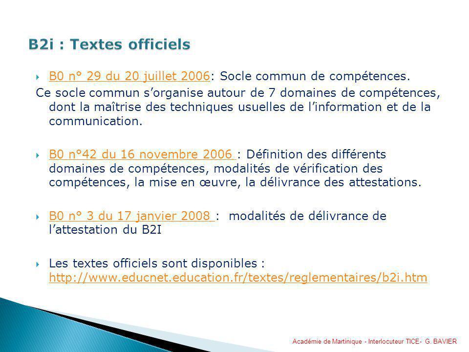 B0 n° 29 du 20 juillet 2006: Socle commun de compétences. B0 n° 29 du 20 juillet 2006 Ce socle commun sorganise autour de 7 domaines de compétences, d
