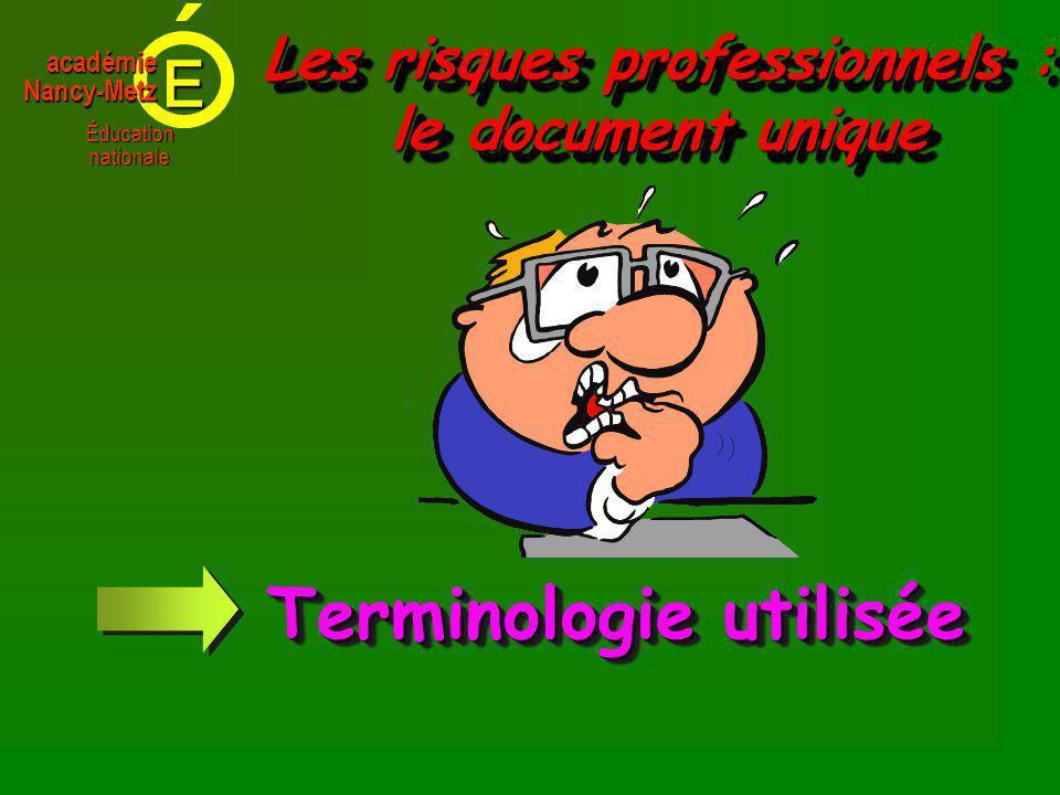 E Éducationnationale académieNancy-Metz Terminologie utilisée
