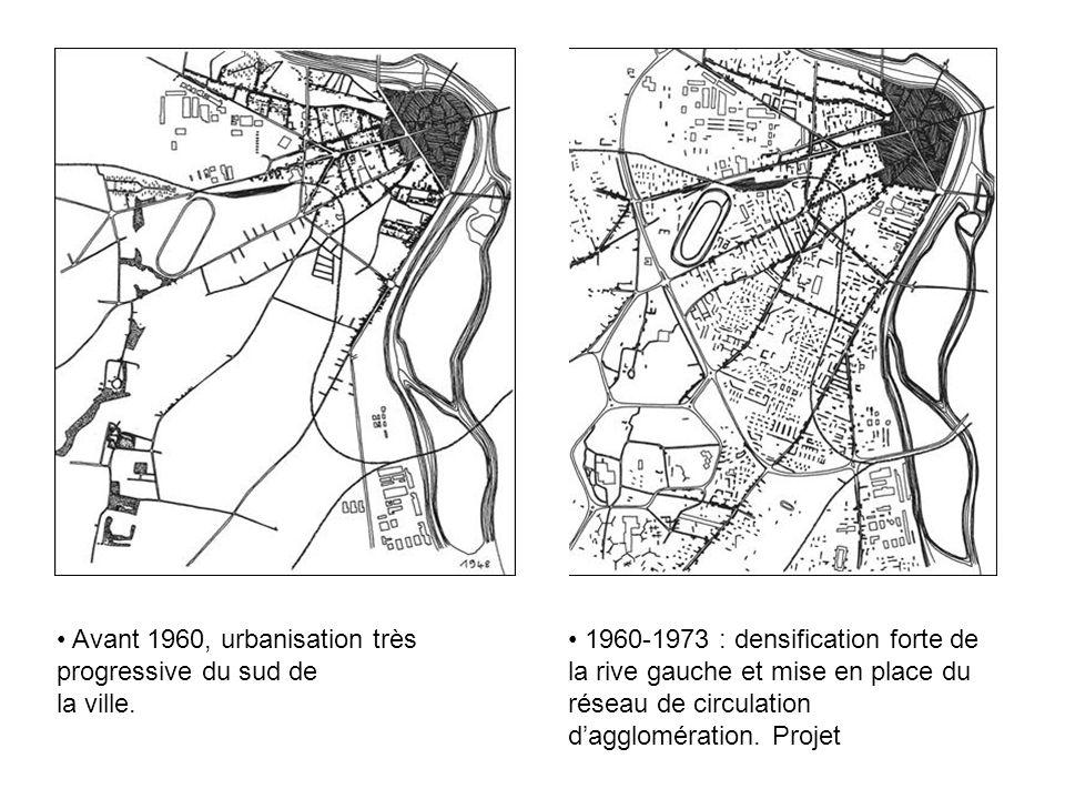 Avant 1960, urbanisation très progressive du sud de la ville.