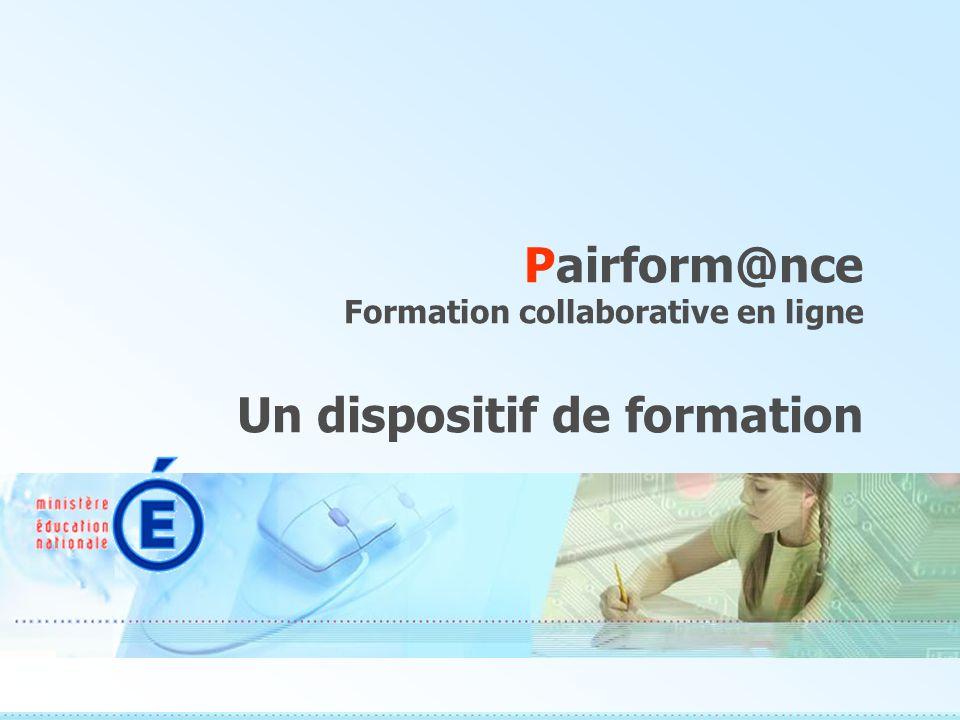 Pairform@nce Formation collaborative en ligne Un dispositif de formation