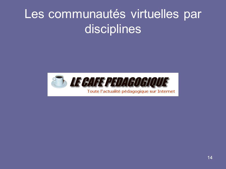 14 Les communautés virtuelles par disciplines