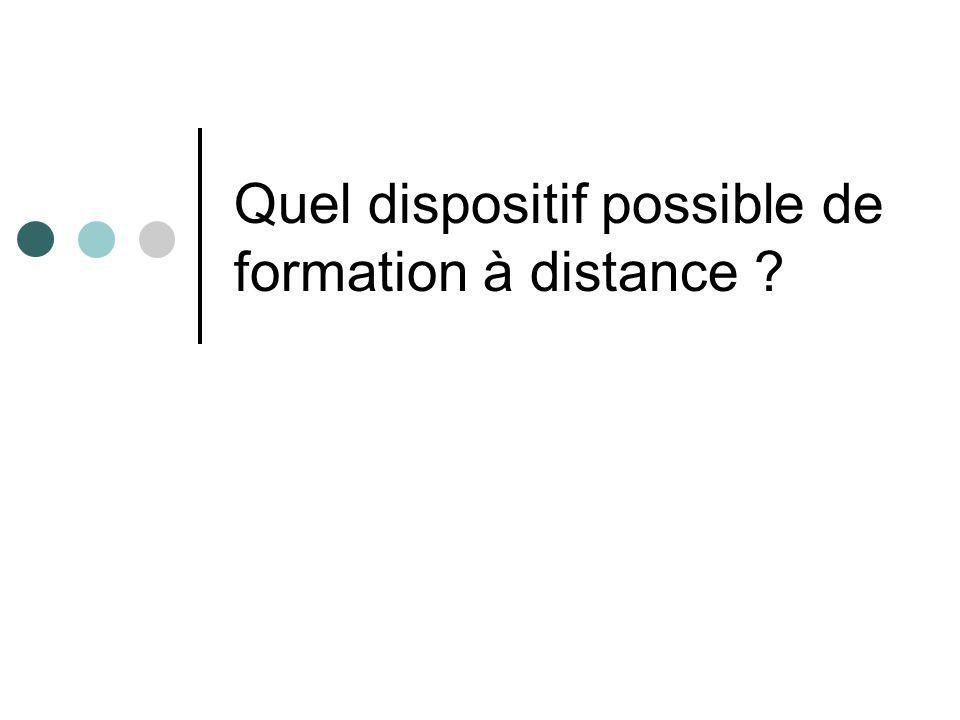 Quel dispositif possible de formation à distance ?