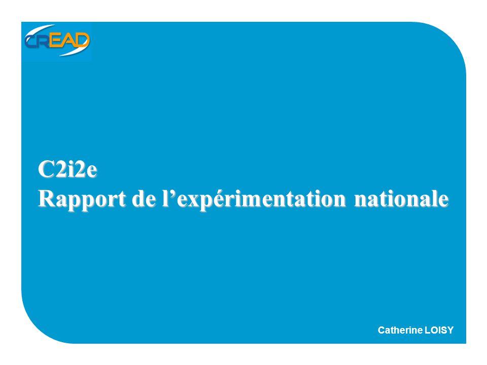 C2i2e Rapport de lexpérimentation nationale Catherine LOISY