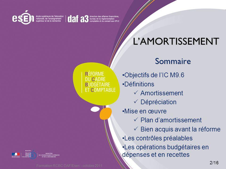 LAMORTISSEMENT LAMORTISSEMENT Objectifs de la IC M9.6 Linstruction modificatrice M9.6 : Rend obligatoire la comptabilisation des amortissements en comptabilité budgétaire.