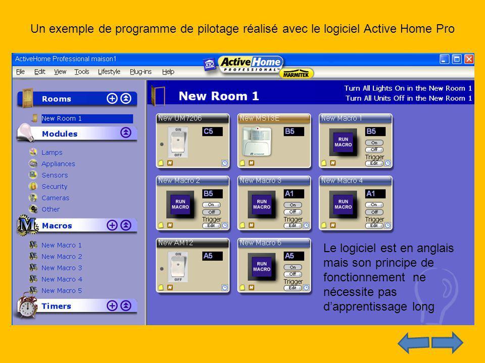 Un exemple de programme de pilotage réalisé avec le logiciel Active Home Pro Le logiciel est en anglais mais son principe de fonctionnement ne nécessi
