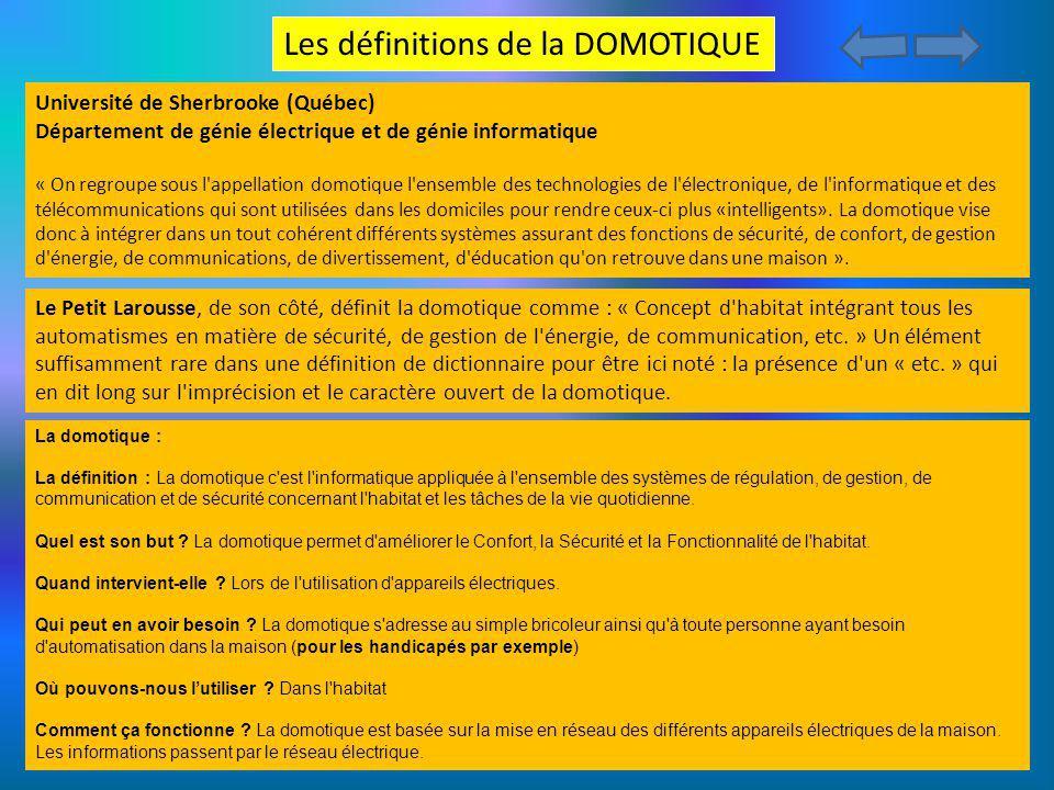 La domotique : La définition : La domotique c'est l'informatique appliquée à l'ensemble des systèmes de régulation, de gestion, de communication et de