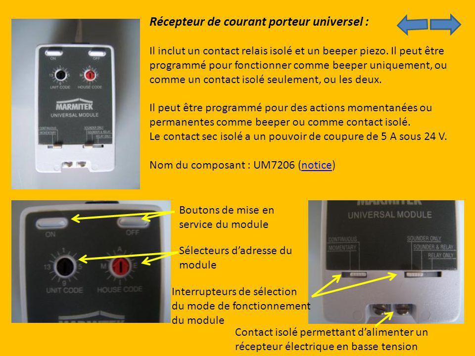 Récepteur de courant porteur universel : Il inclut un contact relais isolé et un beeper piezo. Il peut être programmé pour fonctionner comme beeper un