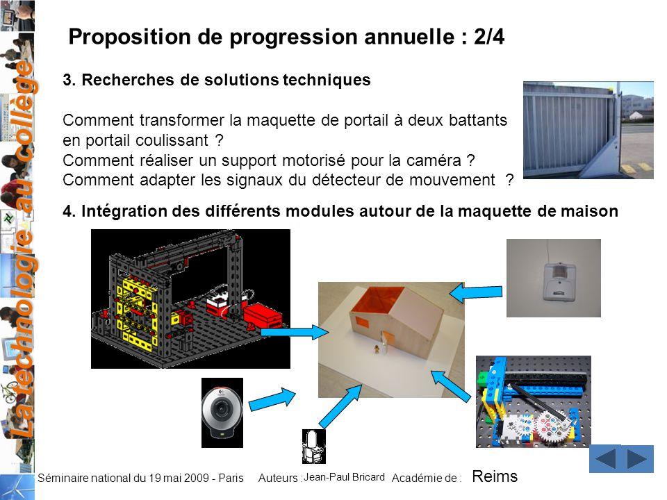 La technologie au collège Auteurs : Académie de : Séminaire national du 19 mai 2009 - Paris 3.