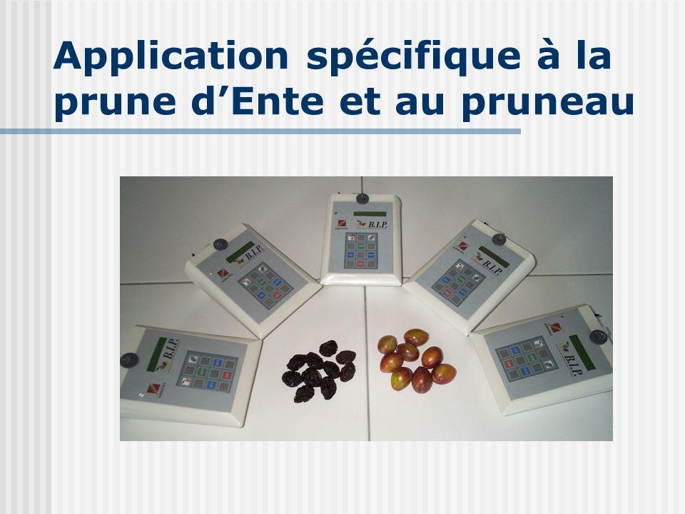 Application spécifique à la prune dEnte et au pruneau