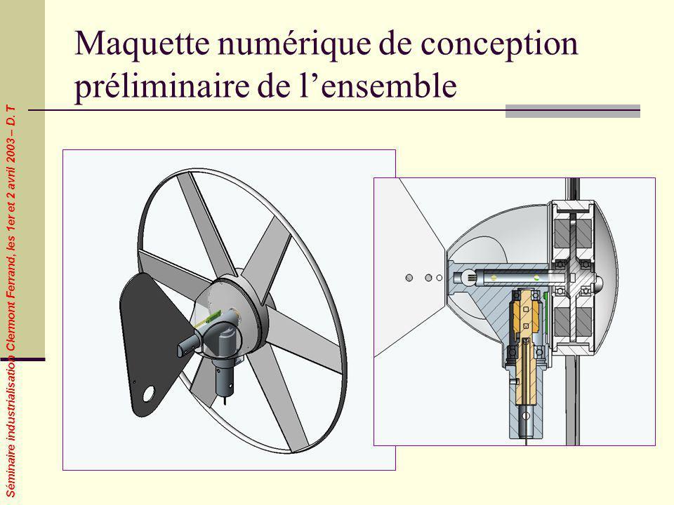 Séminaire industrialisation Clermont Ferrand, les 1er et 2 avril 2003 – D. T Maquette numérique de conception préliminaire de lensemble