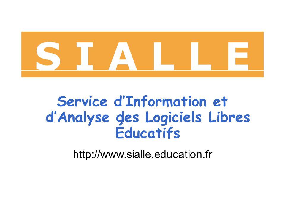 Service dInformation et dAnalyse des Logiciels Libres Éducatifs http://www.sialle.education.fr