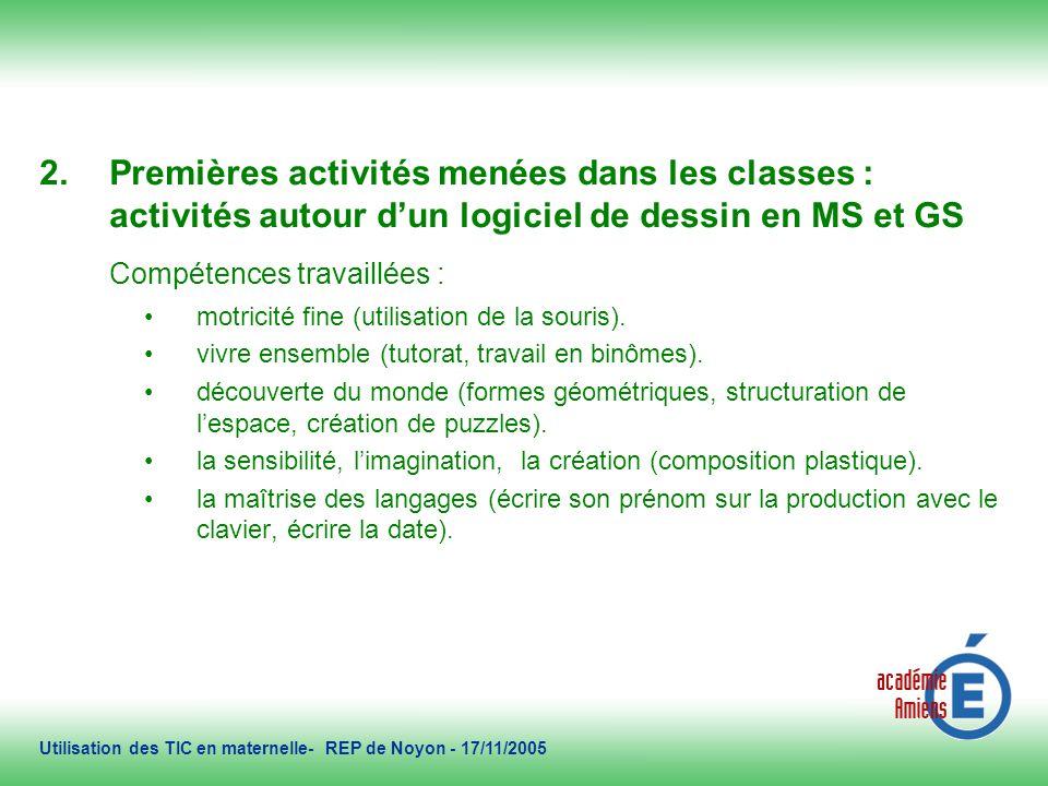 2/11/2005 La séance « puzzles » Utilisation des TIC en maternelle- REP de Noyon - 17/11/2005