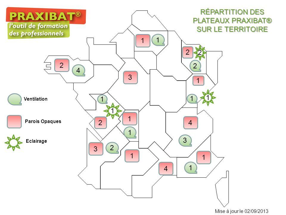 RÉPARTITION DES PLATEAUX PRAXIBAT® SUR LE TERRITOIRE 1 2 Ventilation Parois Opaques Mise à jour le 02/09/2013 Eclairage 3 2 3 1 4 1 2 1 1 1 4 2 4 1 1