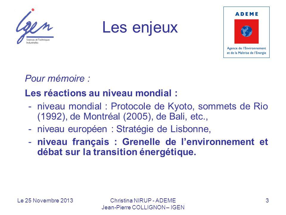 Les enjeux Pour mémoire : Les réactions au niveau mondial : -niveau mondial : Protocole de Kyoto, sommets de Rio (1992), de Montréal (2005), de Bali,