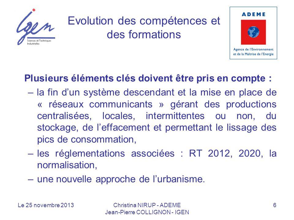 Evolution des compétences et des formations Plusieurs éléments clés doivent être pris en compte : – la fin dun système descendant et la mise en place